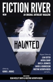 Fiction River: Haunted