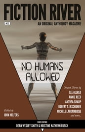 Fiction River: No Humans Allowed