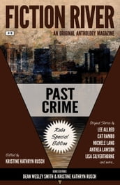 Fiction River: Past Crime