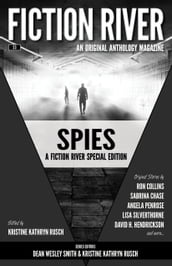 Fiction River Special Edition: Spies