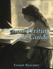Fiction Writing & Style Guide