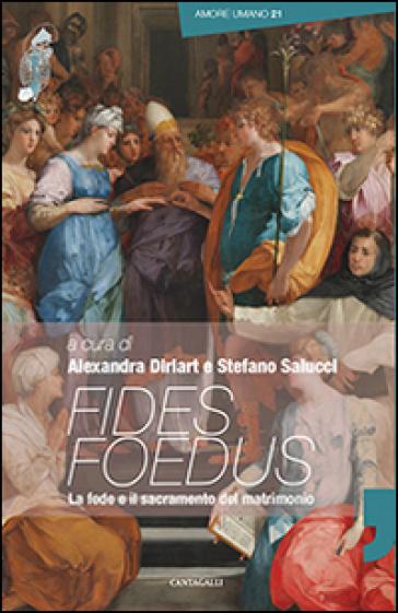 Fides foedus. La fede e il sacramento del matrimonio - A. Diriart pdf epub