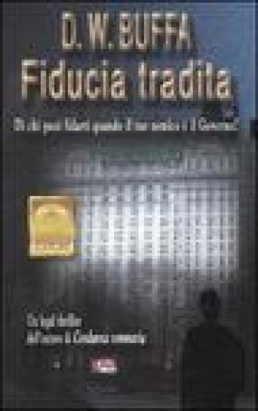 Fiducia tradita - Dudley W. Buffa |