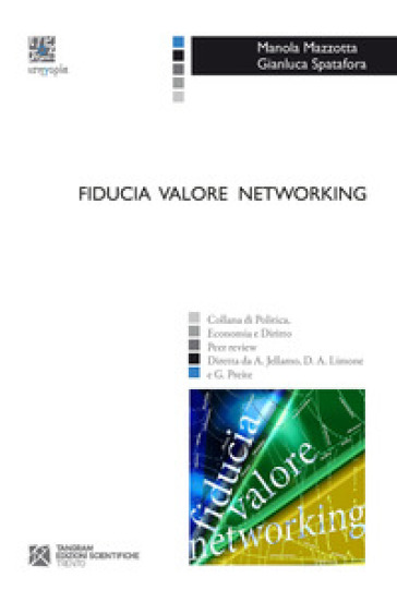 Fiducia valore networking - Manola Mazzotta |