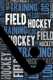 Field Hockey Training Log and Diary