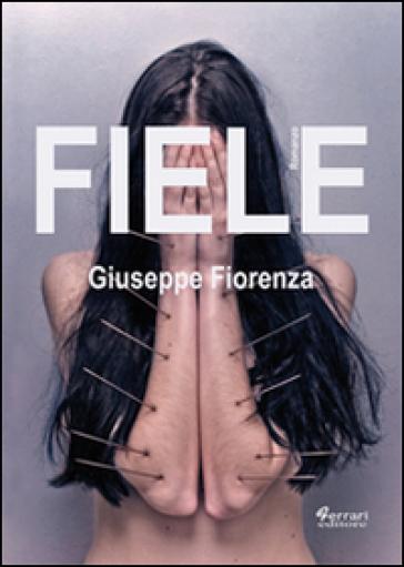 Fiele - Giuseppe Fiorenza  