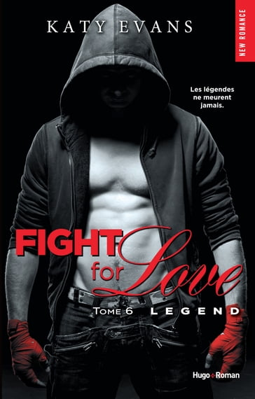 Fight for love - tome 6 Legend (Extrait offert)