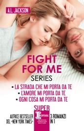 Fight for me Series
