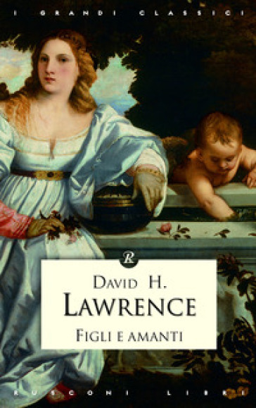 Figli e amanti - David Herbert Lawrence  
