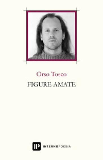 Figure amate - Orso Tosco |