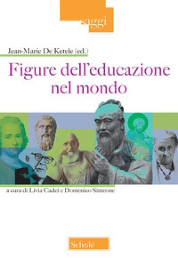 Figure dell'educazione nel mondo - S. Faini pdf epub