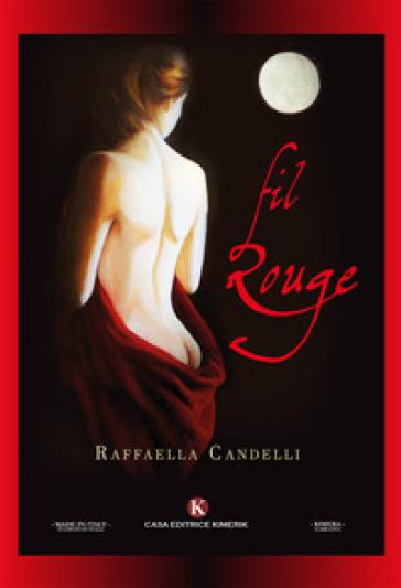 Fil Rouge - Raffaella Candelli |