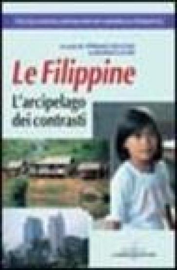 Le Filippine. L'arcipelago dei contrasti - S. Vecchia | Rochesterscifianimecon.com