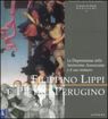 Filippino Lippi e Pietro Perugino. La deposizione della Santissima Annunziata e il suo restauro - Jonathan Katz Nelson |
