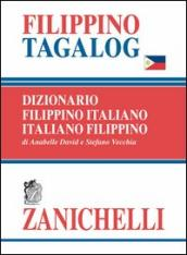 Filippino tagalog. Dizionario filippino-italiano, italiano-filippino