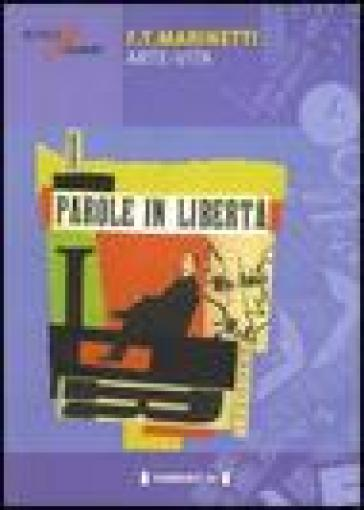 Filippo Tommaso Marinetti. Arte-vita - C. Salaris |