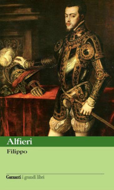 Filippo - Vittorio Alfieri pdf epub