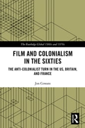 Film and Colonialism in the Sixties