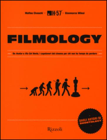 Filmology. Da «Avatar» a «Via col vento», i capolavori del cinema per chi non ha tempo da perdere