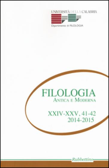Filologia antica e moderna. 41-42.