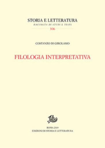 Filologia interpretativa - Costanzo Di Girolamo   Kritjur.org