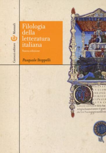 Filologia della letteratura Italiana - Pasquale Stoppelli pdf epub