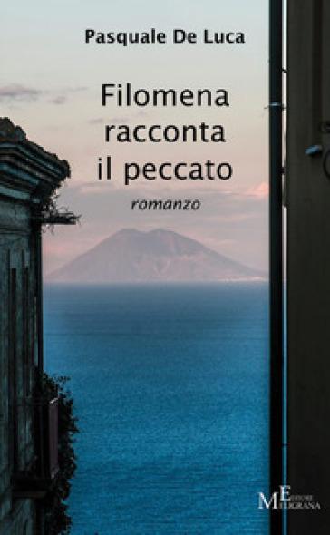 Filomena racconta il peccato - Pasquale De Luca | Kritjur.org