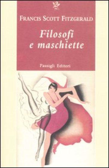 Filosofi e maschiette - Francis Scott Fitzgerald  