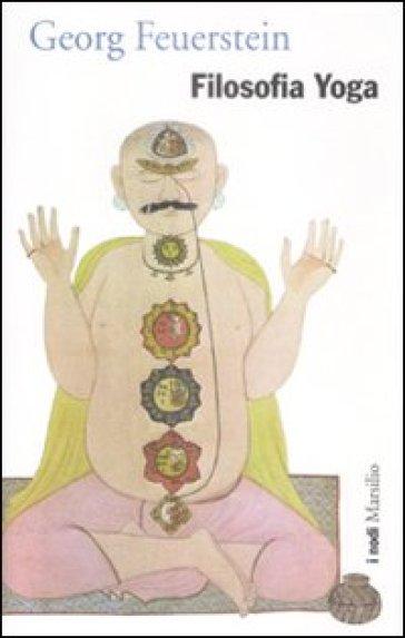 Filosofia Yoga - Georg Feuerstein  