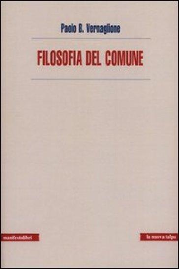 Filosofia del comune - Paolo Vernaglione  