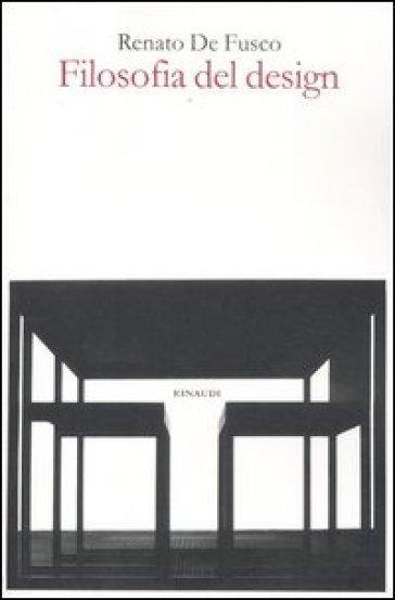 Filosofia del design - Renato De Fusco | Thecosgala.com