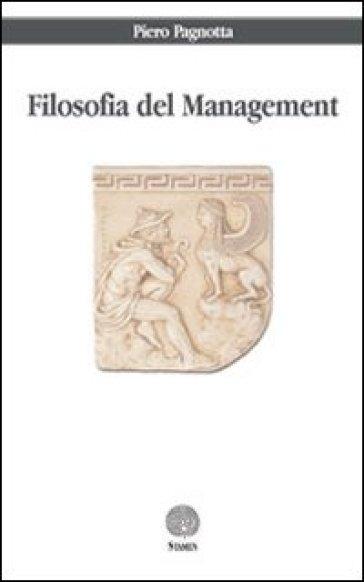 Filosofia del management - Piero Pagnotta | Rochesterscifianimecon.com