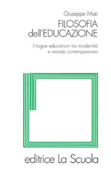 Filosofia dell'educazione. L'