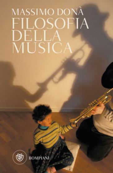 Filosofia della musica - Massimo Donà   Rochesterscifianimecon.com