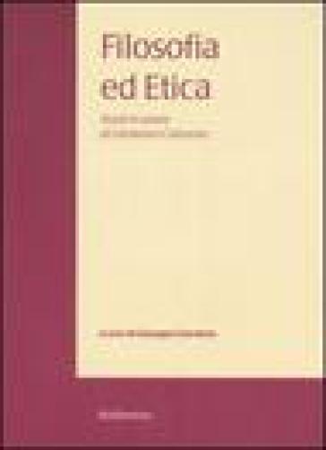 Filosofia ed etica. Studi in onore di Girolamo Cotroneo. 2. - Giuseppe Giordano |