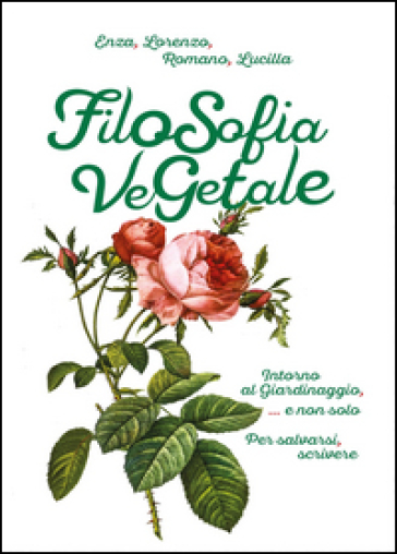 Filosofia vegetale - Lorenzo Buonomo | Rochesterscifianimecon.com