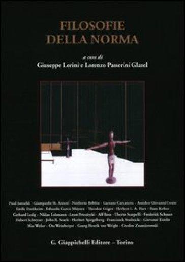 Filosofie della norma - G. Lorini  