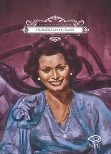 Filumena Marturano. Il teatro di Eduardo De Filippo a fumetti - Eduardo De Filippo |