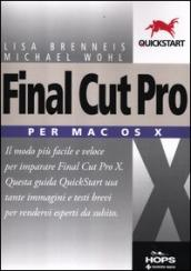 Final Cut Pro X. Per Mac OS X