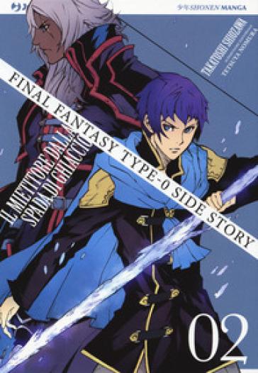 Final Fantasy Gaiden Type 0. Il mietitore dalla spada di ghiaccio. 2. - Shiozawa Takatoshi |