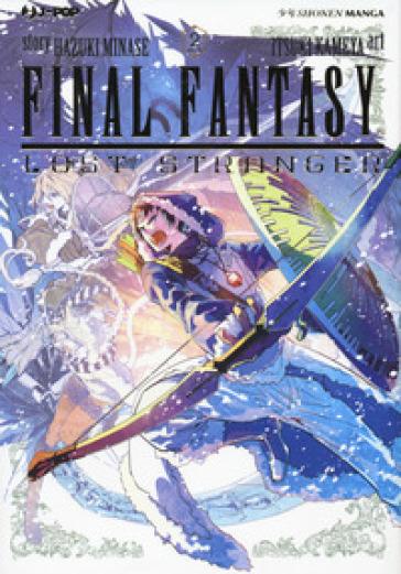 Final Fantasy. Lost stranger. 2. - Hazuki Minase |
