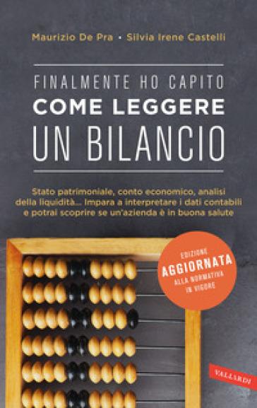 Finalmente ho capito come leggere un bilancio - Maurizio De Pra | Thecosgala.com