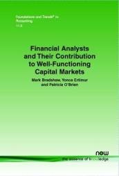 Financial Analysts and Their Contribution to Well-Functioning Capital Markets