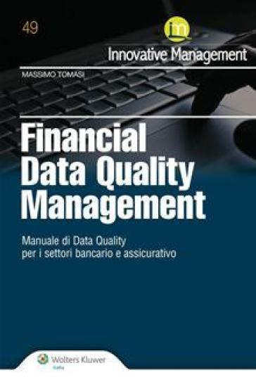 Financial data quality management - Massimo Tomasi |