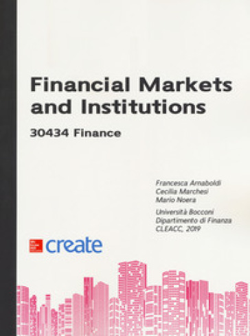 Financial markets and institutions 30434 finance - Francesca Arnaboldi |