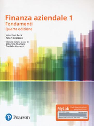 Finanza aziendale. Vol. 1. Ediz. Mylab. Con Contenuto digitale per download e accesso on line - Jonathan Berk pdf epub
