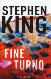 Stephen King, Fine turno