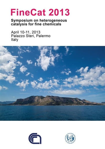 FineCat 2013 - Symposium on heterogeneous catalysis for fine chemicals