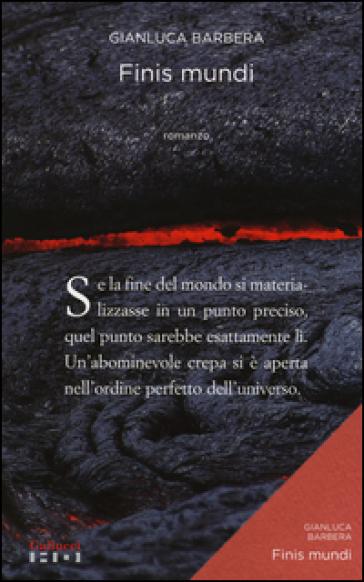 Finis mundi - Gianluca Barbera | Kritjur.org