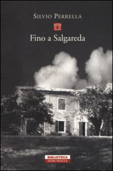 Fino a Salgareda - Silvio Perrella |